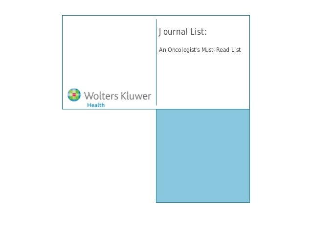 Journal List:An Oncologists Must-Read List