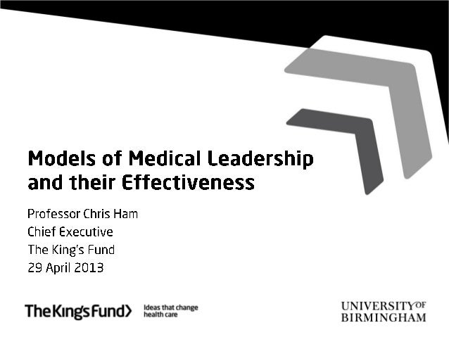 Models of medical leadership and their effectiveness