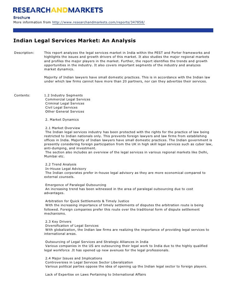 Brochure More information from http://www.researchandmarkets.com/reports/347858/     Indian Legal Services Market: An Anal...