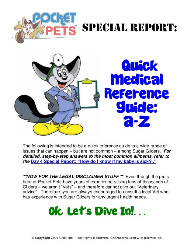 SPECIAL REPORT:  Quick  Medical  Reference  Guide:  A-Z  The following is intended to be a quick reference guide to a wide...