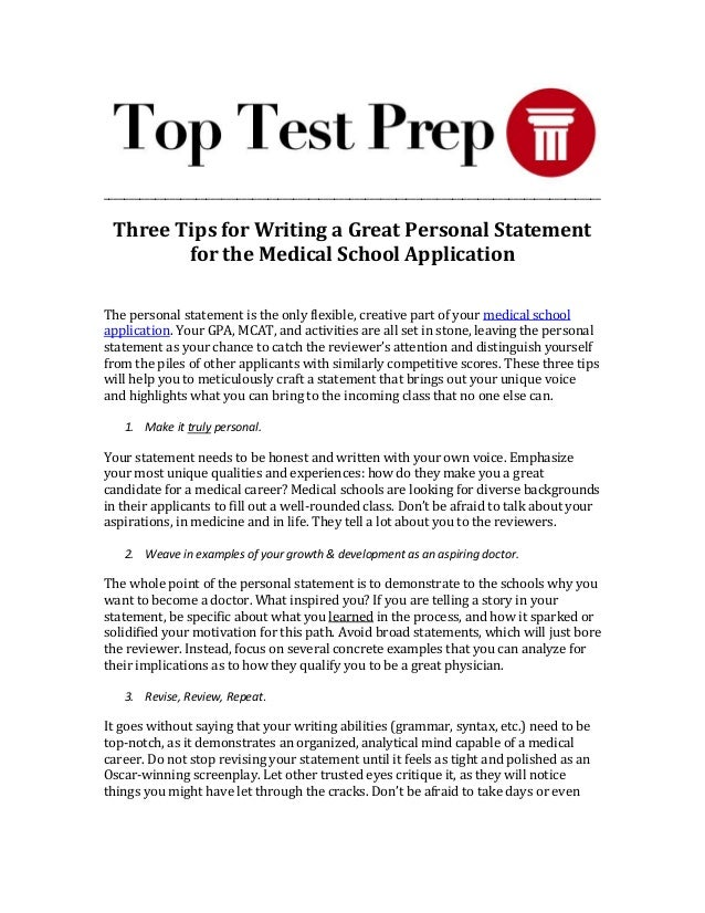 Three Tips For Writing A Great Personal Statement For The Medical Sch