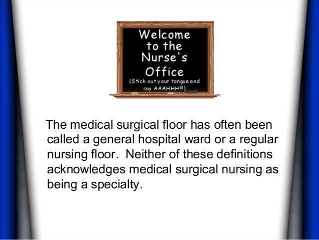 Medical Surgical Nurses Slide 2