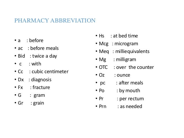 Medical abbreviation used in clinical setting