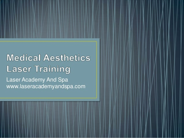 Laser Academy And Spa www.laseracademyandspa.com