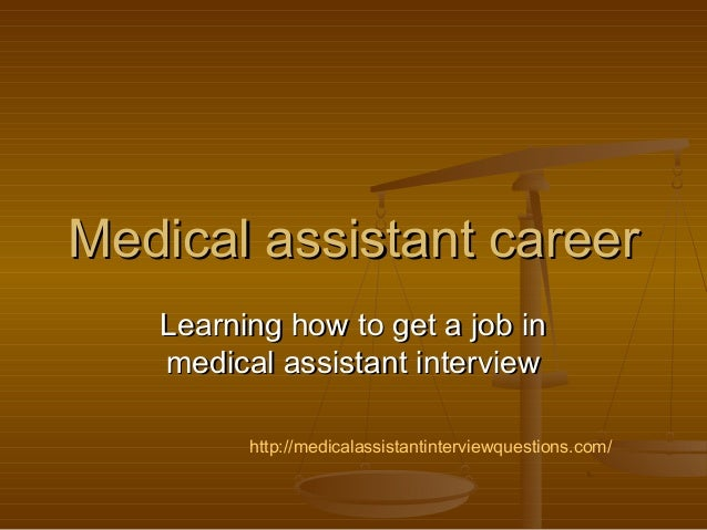 Medical assistant careerMedical assistant career Learning how to get a job inLearning how to get a job in medical assistan...