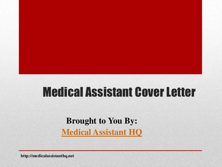medical assistant cover letter brought to you by