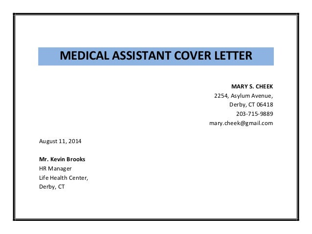 MEDICAL ASSISTANT COVER LETTER ...  Cover Letter For A Medical Assistant