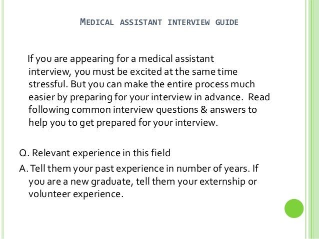 medical assistant interview guide if you are appearing for a medical assistant interview - Medical Assistant Interview Questions And Answers