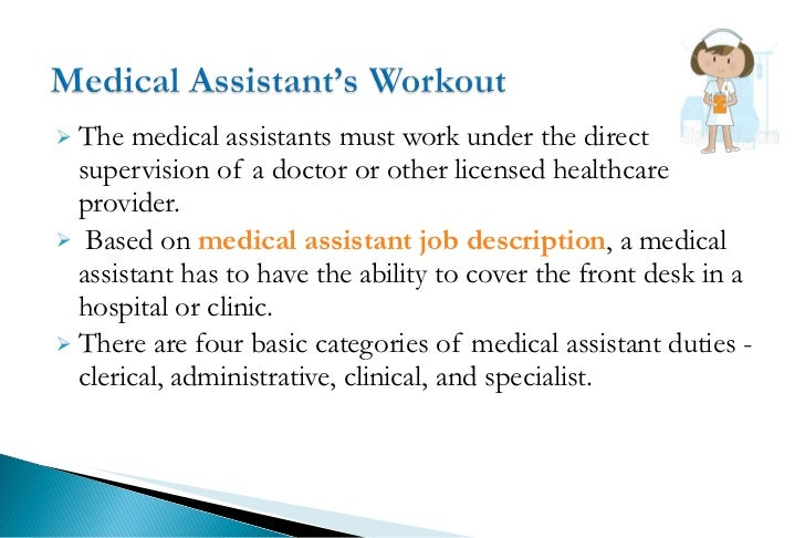 Medical assistant job description