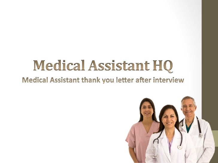 Medical assistant thank you letter after interview