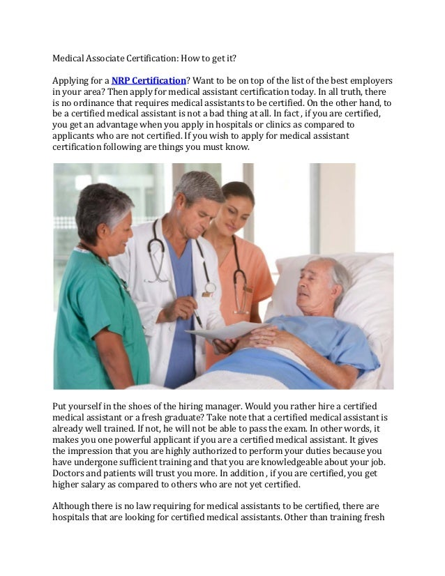 MedicalAssociateCertification:Howtogetit?ApplyingforaNRPCertification?Wanttobeontopofthelistofthebe...