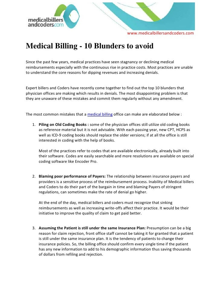 Medical Billing - 10 Blunders to avoidSince the past few years, medical practices have seen stagnancy or declining medical...