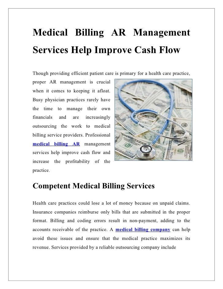 Medical Billing AR ManagementServices Help Improve Cash FlowThough providing efficient patient care is primary for a healt...