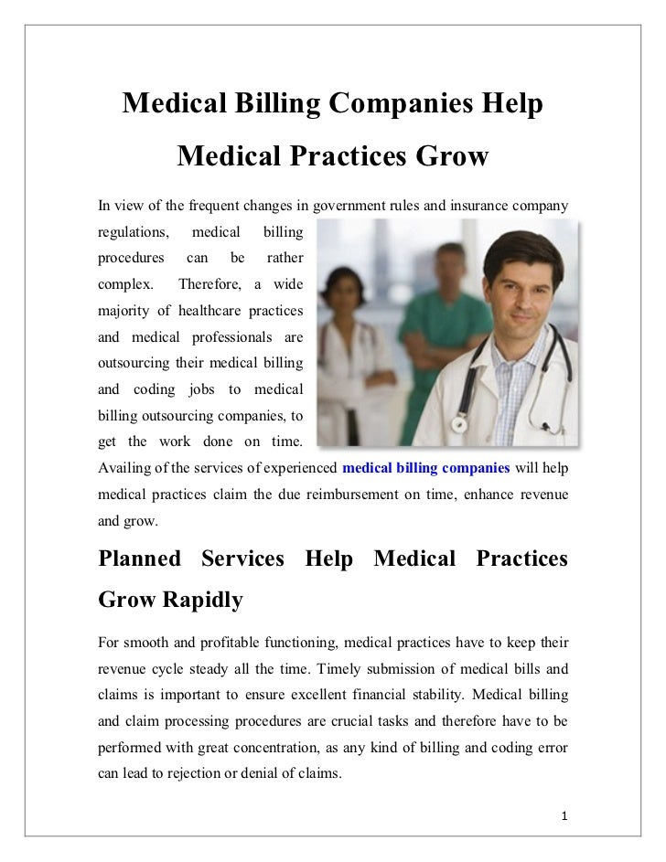 Medical Billing Companies Help               Medical Practices GrowIn view of the frequent changes in government rules and...