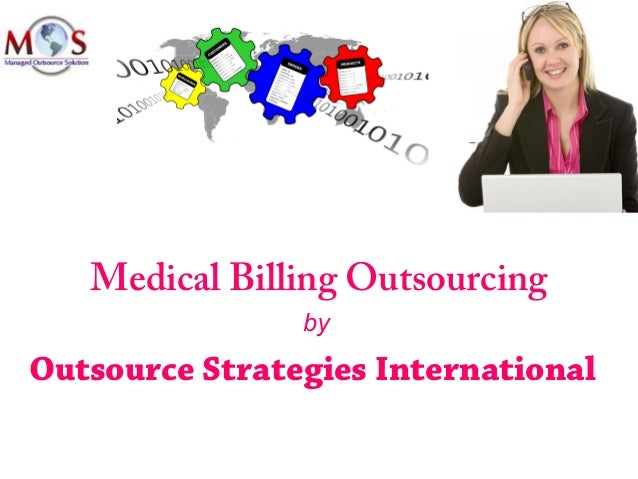 Medical Billing Outsourcing by Outsource Strategies International