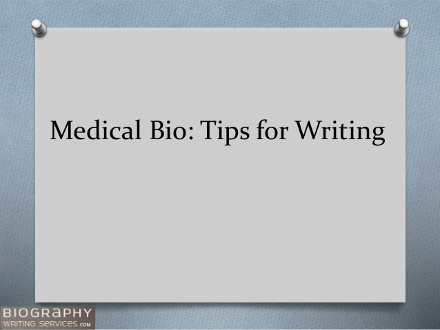 Medical Bio: Tips for Writing