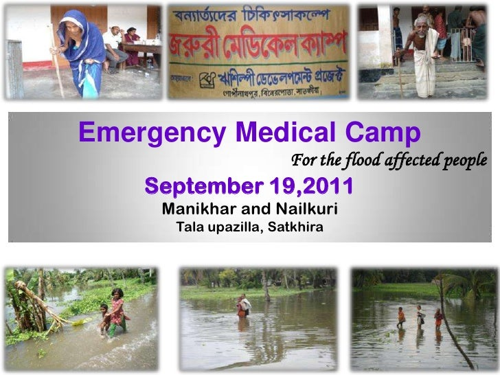 Emergency Medical Camp<br />For the flood affected people<br />September 19,2011<br />Manikhar and Nailkuri<br />Talaupazi...