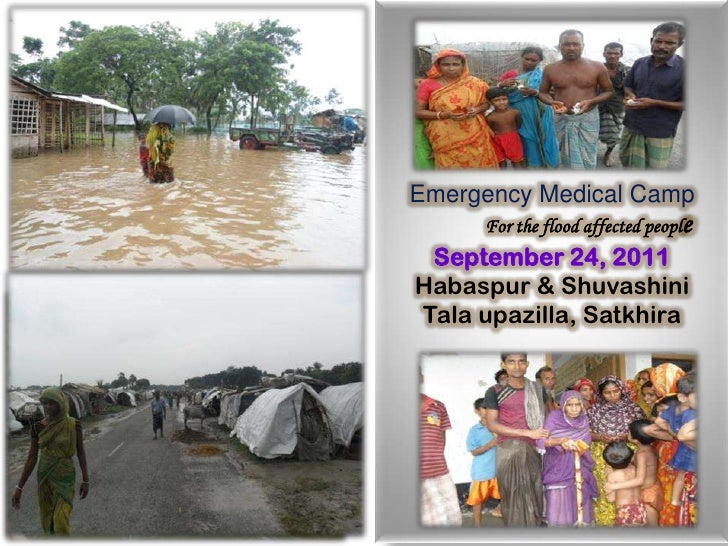 Emergency Medical Camp<br />For the flood affected people<br />September 24, 2011<br />Habaspur & Shuvashini<br />Talaupaz...