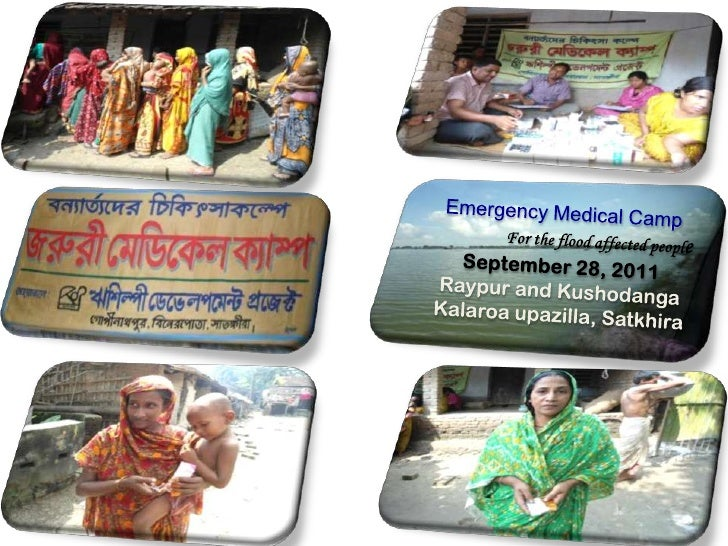 Emergency Medical Camp<br />For the flood affected people<br />September 28, 2011<br />Raypur and Kushodanga<br />Kalaroa ...