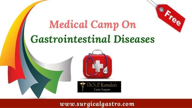 Medical Camp On� Gastrointestinal Diseases www.surgicalgastro.com
