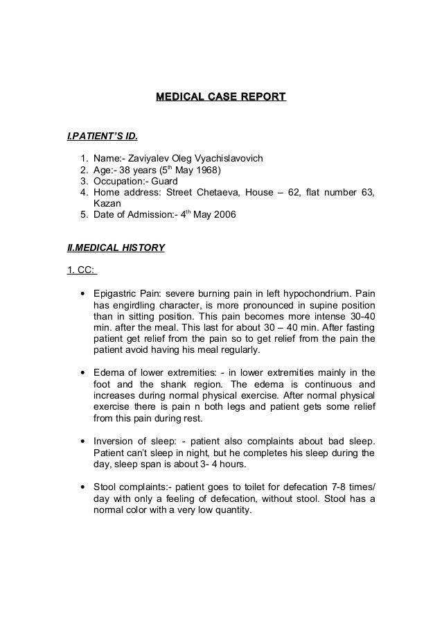 MEDICAL CASE REPORT  I.PATIENT'S ID. 1. 2. 3. 4.  Name:- Zaviyalev Oleg Vyachislavovich Age:- 38 years (5th May 1968) Occu...