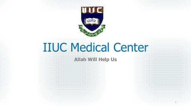 IIUC Medical Center Allah Will Help Us 1
