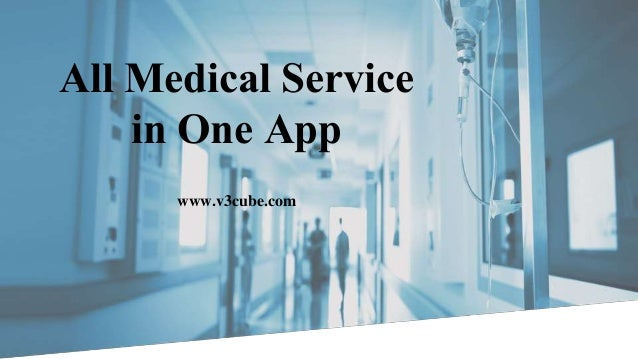 All Medical Service in One App www.v3cube.com