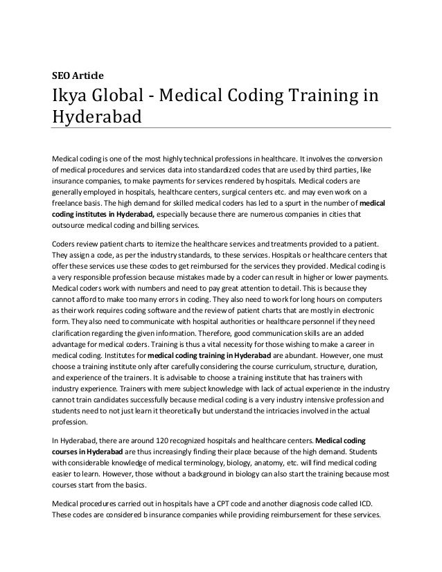 SEO Article Ikya Global - Medical Coding Training in Hyderabad Medical coding is one of the most highly technical professi...