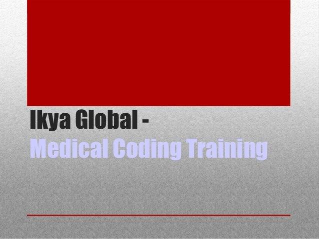 Ikya Global - Medical Coding Training