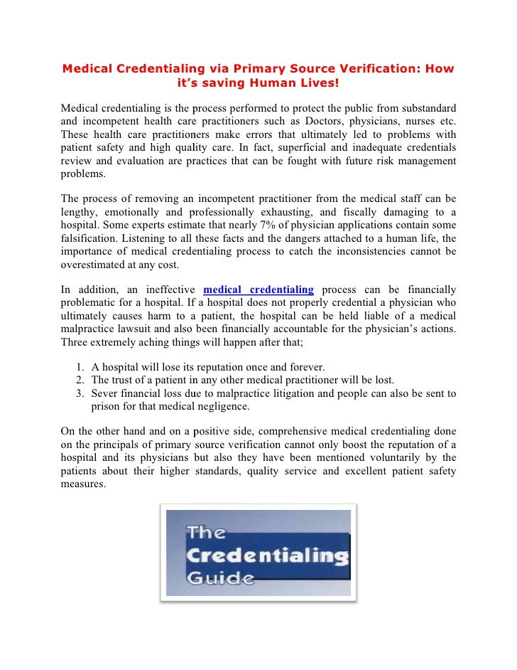 Medical Credentialing via Primary Source Verification: How         redentialing                     erification:          ...