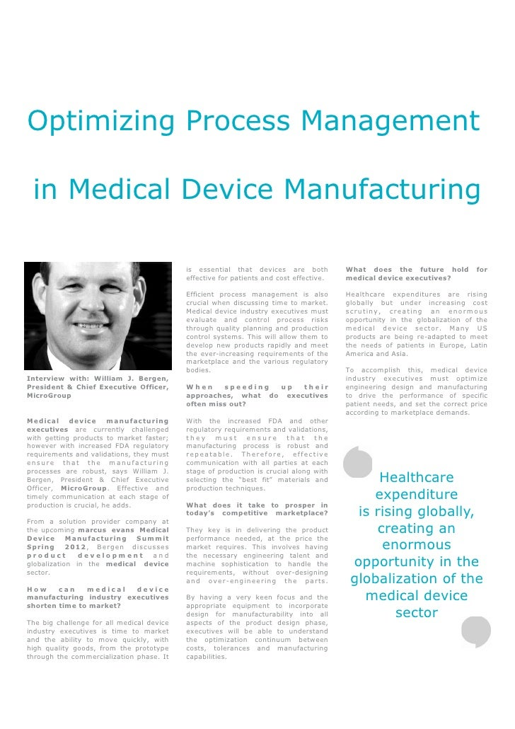 Optimizing Process Management in Medical Device Manufacturing                                           is essential that ...