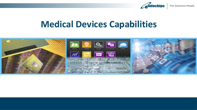 Medical Devices Capabilities