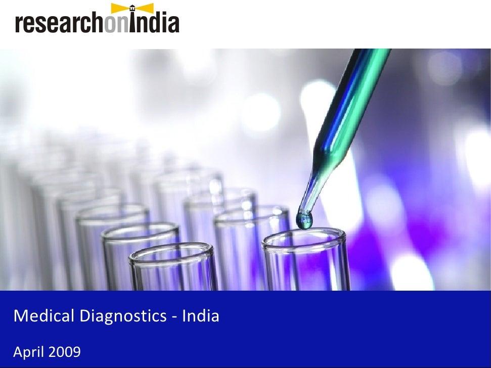 Medical Diagnostics - India April 2009