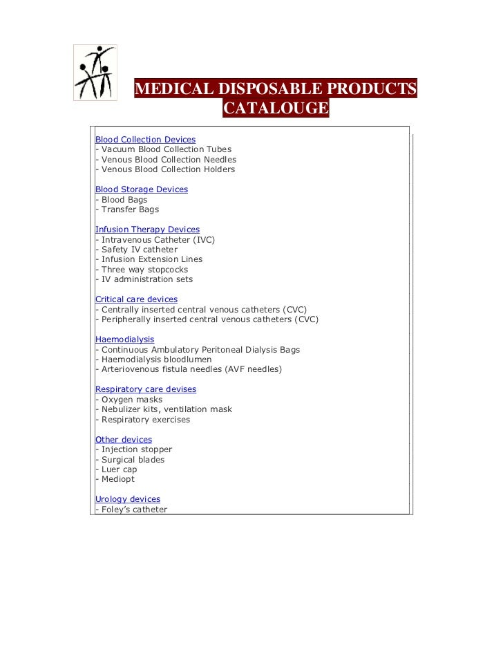 MEDICAL DISPOSABLE PRODUCTS                            CATALOUGE                                      !                   ...