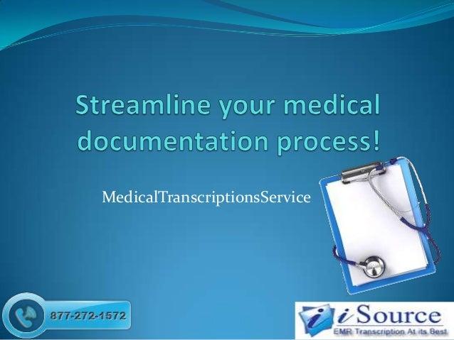 MedicalTranscriptionsService