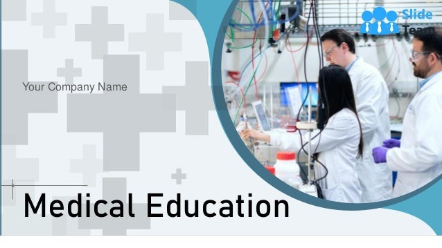 Medical Education Your Company Name