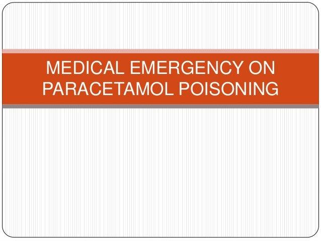 Medical Emergency On Paracetamol Poisoning