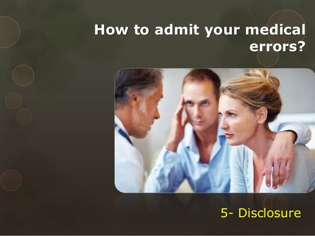 medical error disclosure case study Disclosures  this program will review the prevalence of medication errors   case studies highlighting the pharmacy technician's role in.