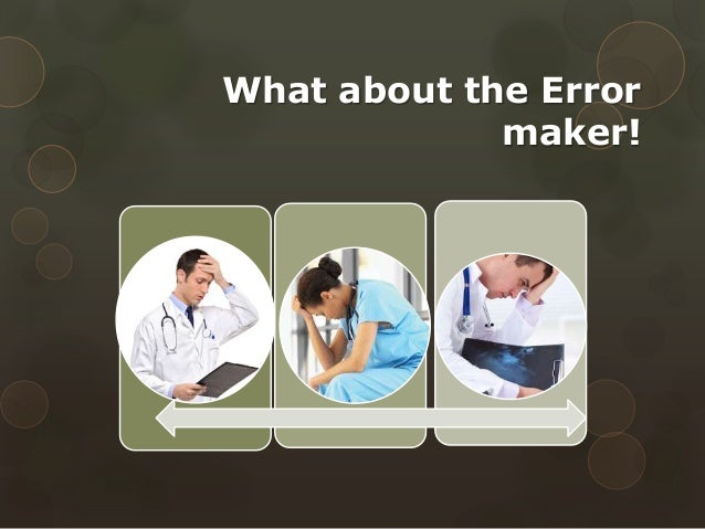 case study medical error Through hospital-based scenarios depicting each of these rights, the program shows how errors happen and demonstrates the steps that can prevent them the program closes with a teaching scenario.