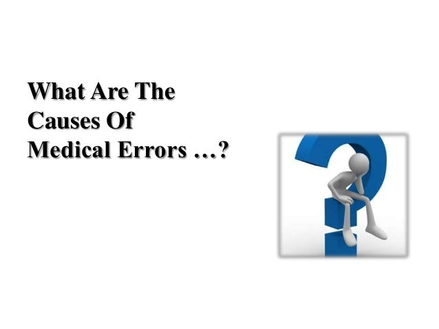 study on medication errors causes and prevention Facilities are recognized as a common problem in the medical field this study  medication errors causes prevention and risk management book - data center.