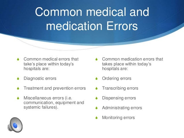 medication errors nursing Work environment places patients at risk for medication errors most hospitals rely  on nurses' voluntary medication error reporting, but these.