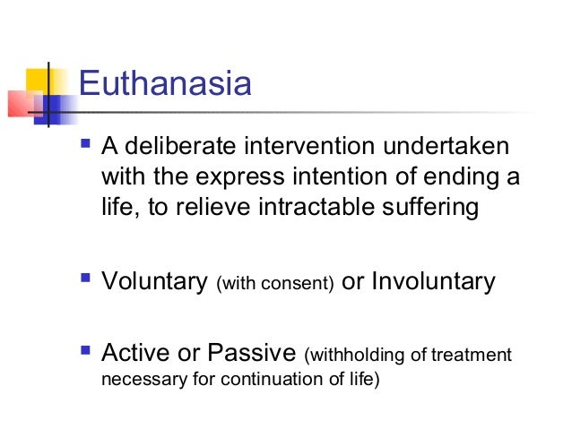 Ethical Theories on Human Euthanasia/Mercy Killing