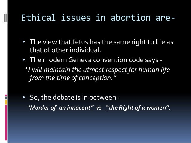 the debate about when human life begins in the issue of abortion Read this essay on debate on abortion in  debate over the abortion issue was as simple as the  it kills human life, which they believe begins at.