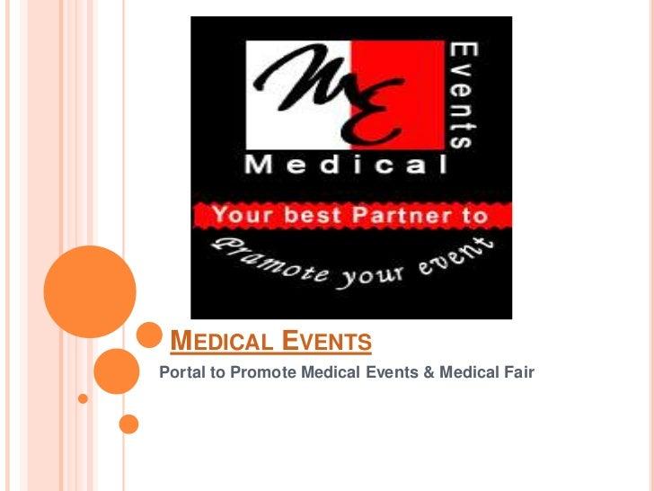 Medical Events<br />Portal to Promote Medical Events & Medical Fair <br />