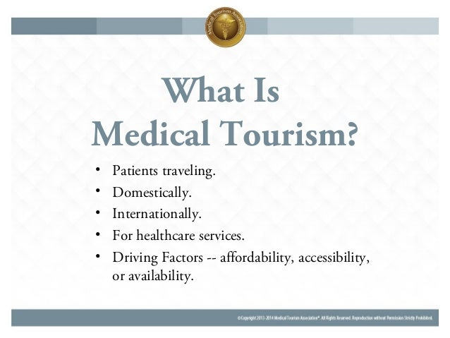 medical tourism facilitators the good, the bad, and the unknown3 what is medical tourism?