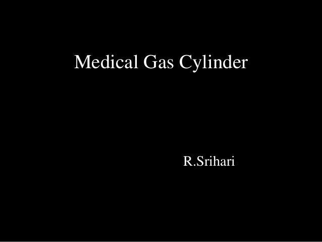 Medical Gas Cylinder R.Srihari