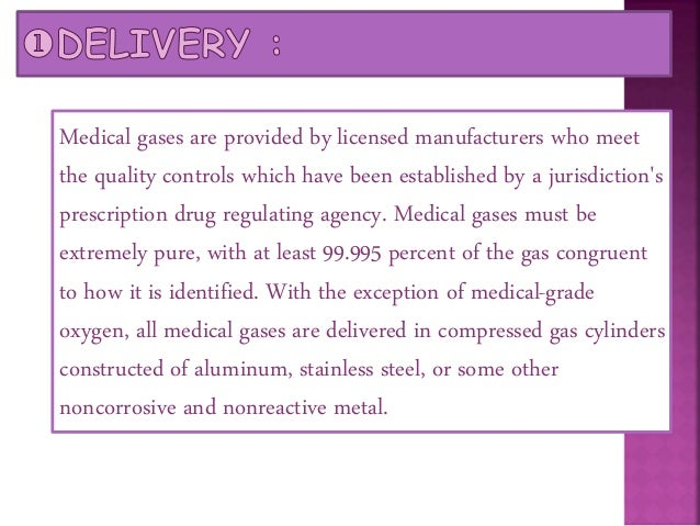 Since medical gases are used in healthcare facilities, pipelines are routed from a cylinder storage location, through a ga...