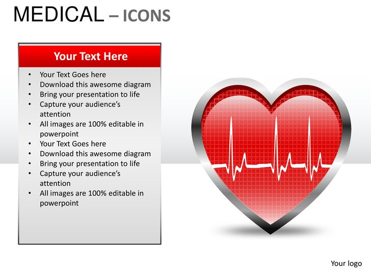 MEDICAL – ICONS        Your Text Here •   Your Text Goes here •   Download this awesome diagram •   Bring your presentatio...