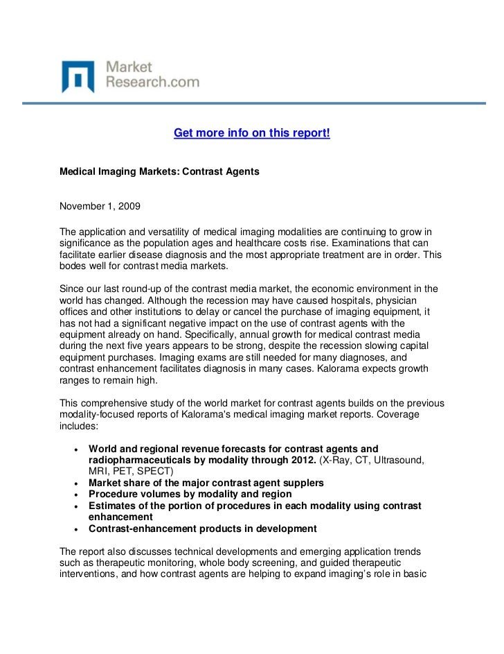Get more info on this report!Medical Imaging Markets: Contrast AgentsNovember 1, 2009The appli...