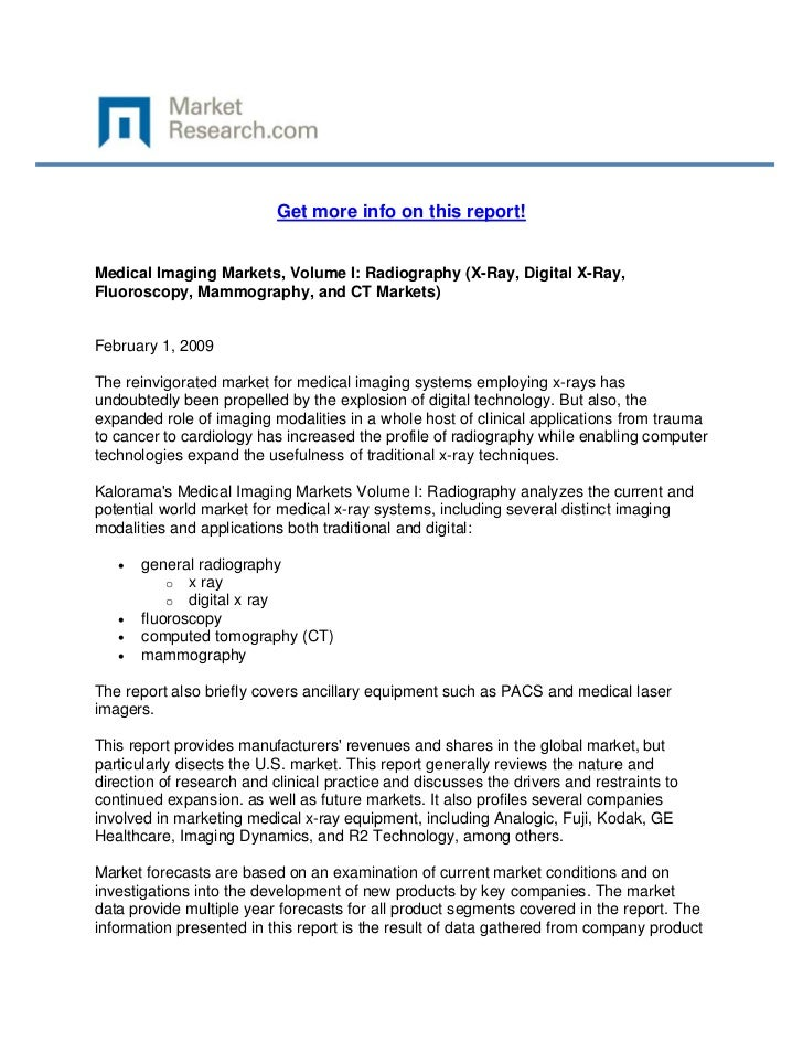 Get more info on this report!Medical Imaging Markets, Volume I: Radiography (X-Ray, Digital X...